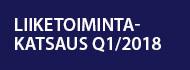 Liiketoimintakatsaus Q118